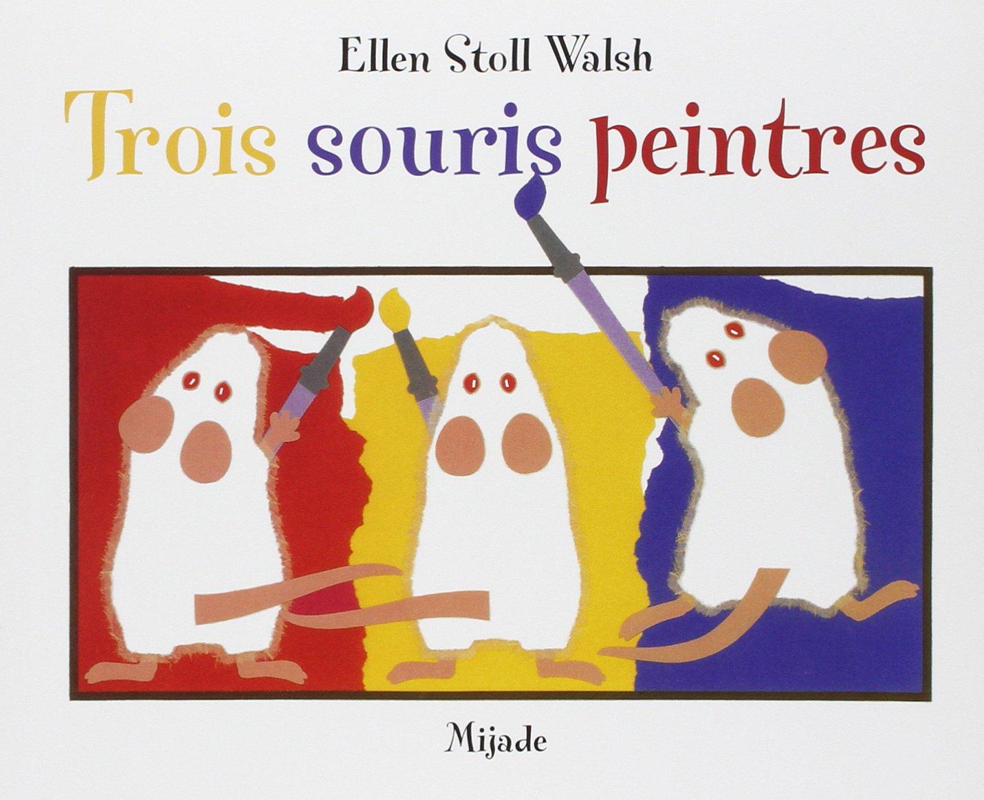 """Résultat de recherche d'images pour """"3 souris peintres"""""""