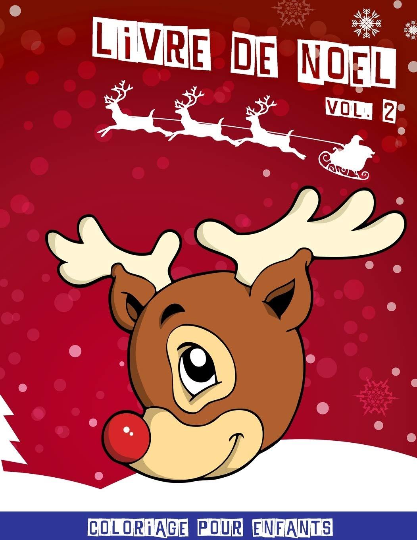 Livre de Noël: Cahier de coloriage de noël pour enfants   Volume 2