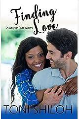 Finding Love (Maple Run) (Volume 2) Paperback
