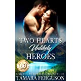 TWO HEARTS UNLIKELY HEROES (Two Hearts Wounded Warrior Romance Book 9)