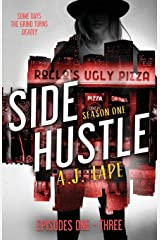 Side Hustle: Season One, Episodes 1-3 (Side Hustle: Season 1) Paperback