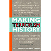 Making Terrorism History: 20 Ways to Understand and Overcome Divisions in Our Society