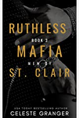 Ruthless: (The Men of Mafia St. Clair Book 3) Kindle Edition