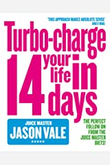 The Juice Master: Turbo-charge Your Life in 14 Days Kindle Edition