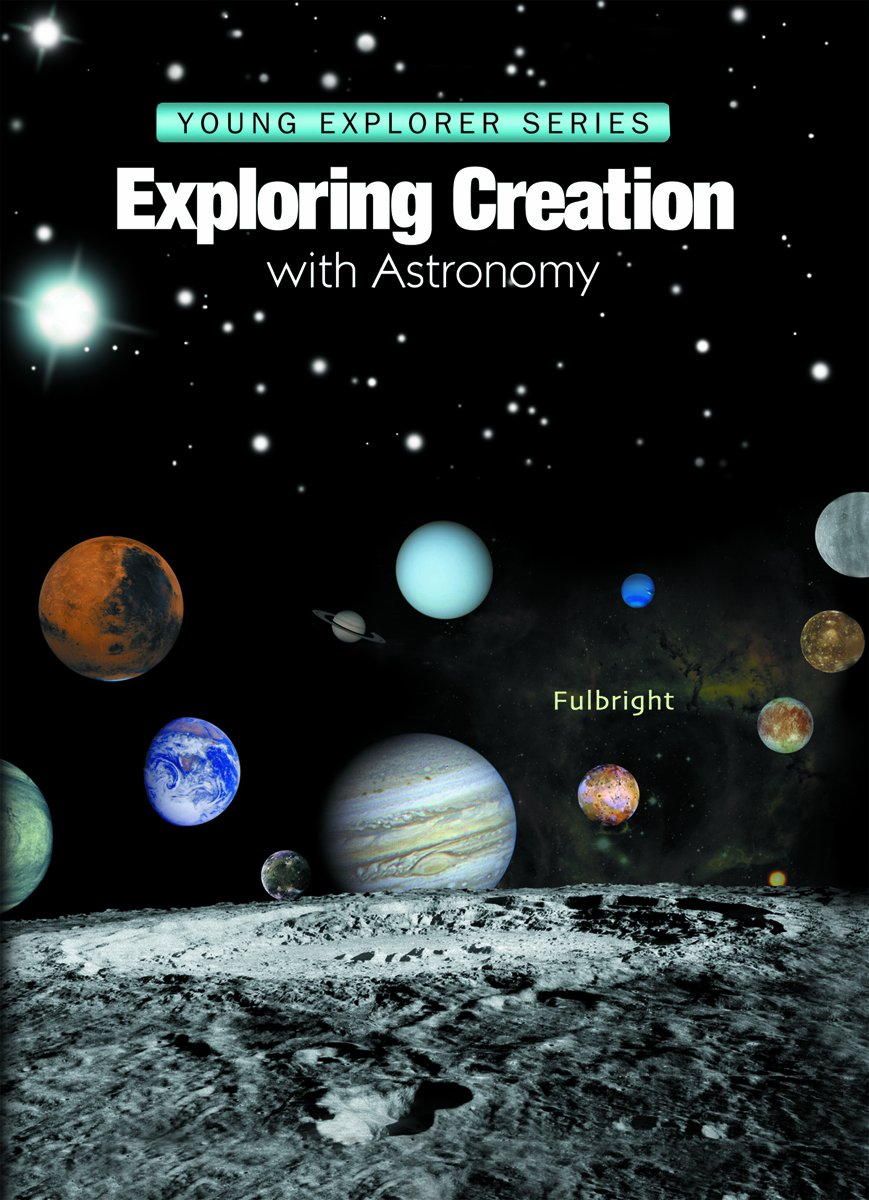 Exploring Creation With Astronomy (Young Explorer Series) (Young Explorer (Apologia Educational Ministries)) by Brand: Apologia Educational Ministries
