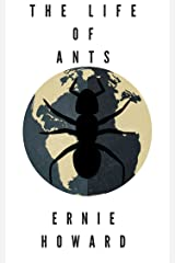 The Life of Ants: Episode One Kindle Edition