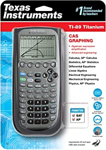 Texas Instruments TI-89 Titanium CAS Graphing Calculator