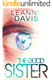 The Good Sister (Sister Series, #2)