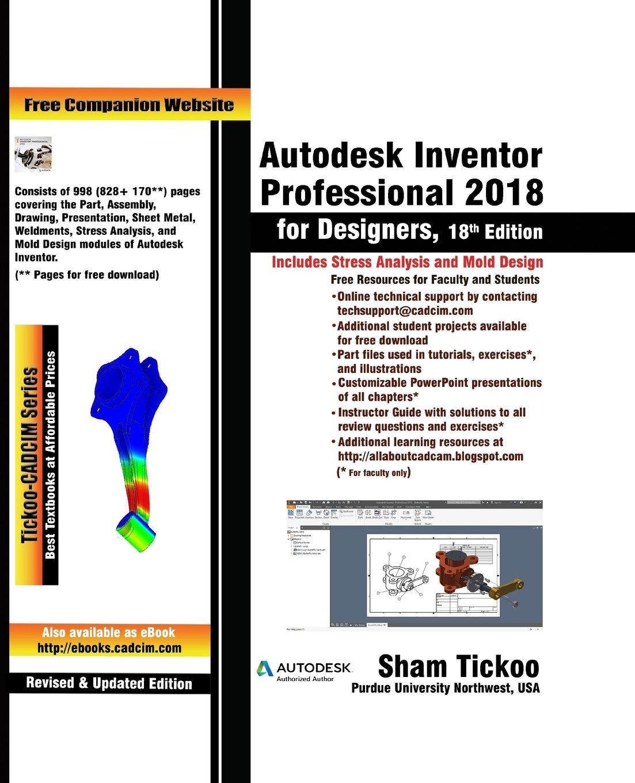Autodesk Inventor Professional 2018 for Designers: Amazon.es: Prof Sham Tickoo Purdue Univ: Libros en idiomas extranjeros