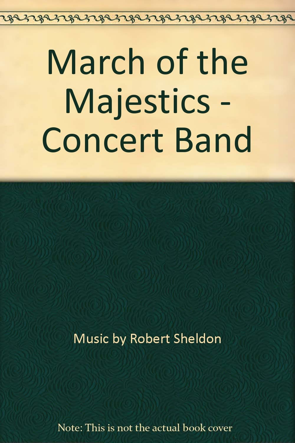 Download March of the Majestics - Concert Band ebook