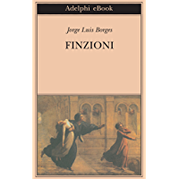 Finzioni (Biblioteca Adelphi Vol. 445)