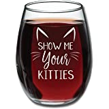 Show Me Your Kitties - Funny Wine Glass 440ml - Christmas Gift Idea for Cat Lovers - Perfect Birthday Gift for Women, Girlfriend, Wife - Gag Gift - Evening Mug