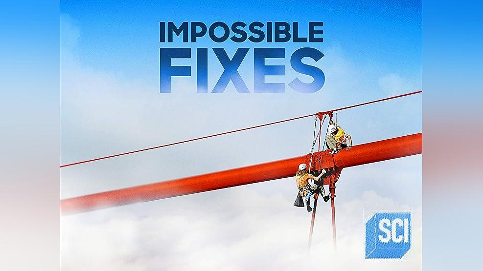 Impossible Fixes - Season 1
