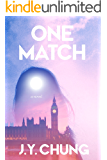 One Match: A Novel