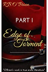 The EDGE of TORMENT: Part I