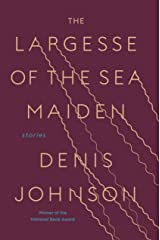 The Largesse of the Sea Maiden: Stories Hardcover