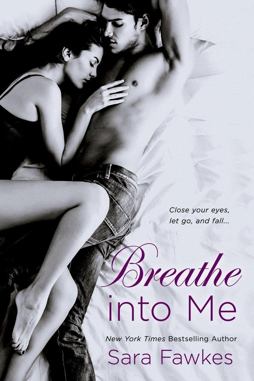 Download Breathe into Me PDF