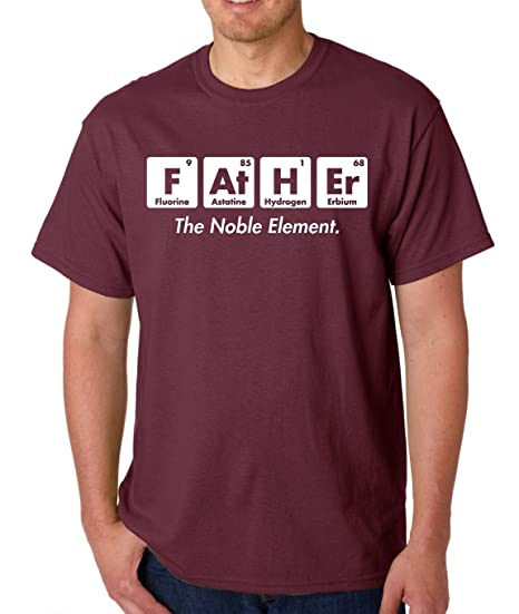 Amazon.com: AW Fashions Father The Noble Element - Fathers Day Funny Elements Mens T-Shirt: Clothing