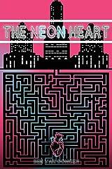 The Neon Heart (Synthetic Albatross) Paperback