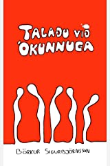 Talaðu við ókunnuga (Icelandic Edition) Kindle Edition