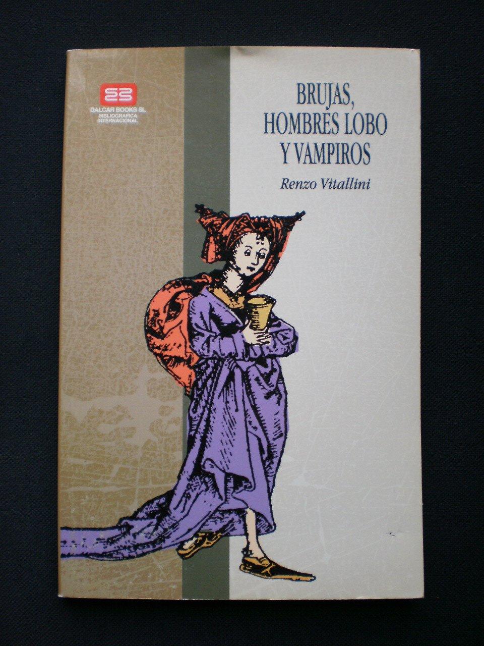 Brujas, Hombres Lobo y Vampiros: Amazon.es: RENZO VITALLINI ...
