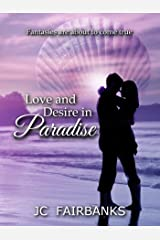 Love and Desire in Paradise Kindle Edition