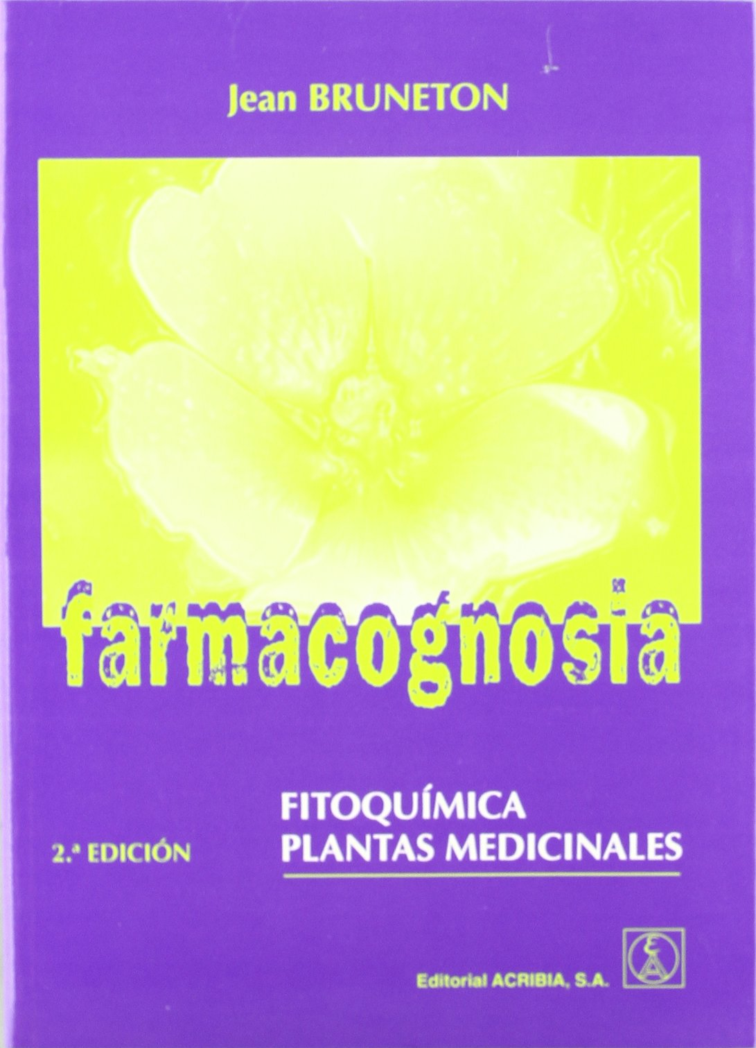 Farmacognosia, fitoquímica, plantas medicinales: Amazon.es ...