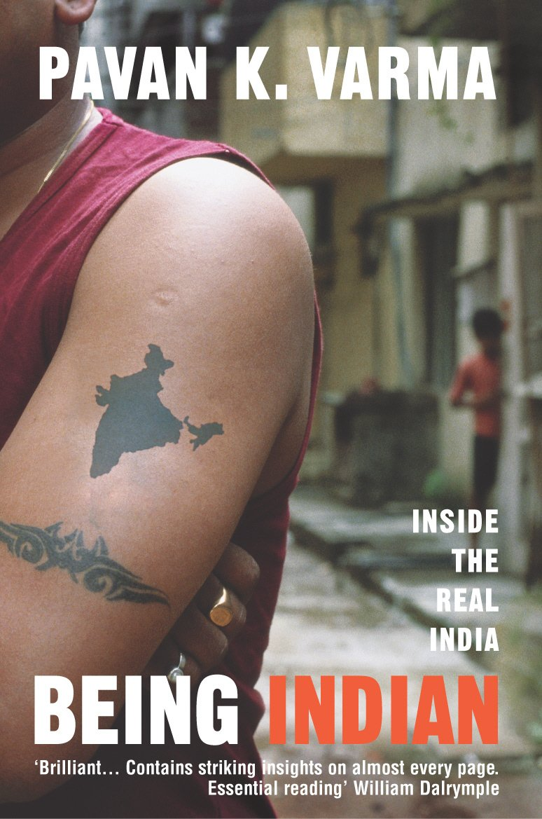 Being Indian: Inside the Real India