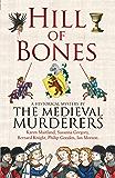 Hill of Bones (Medieval Murderers Book 7)