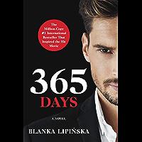365 Days (365 Days Series Book 1)