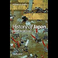 History of Japan, 660 BC to 1872 AD (English Edition)