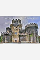 Zoran Chronicles Volume 2 Dragons, Power, Courts, and War Kindle Edition
