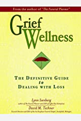 Grief Wellness Kindle Edition