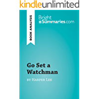 Go Set a Watchman by Harper Lee (Book Analysis): Detailed Summary, Analysis and Reading Guide (BrightSummaries.com)
