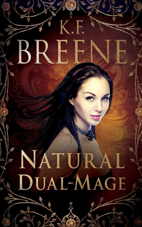 Read Online Natural Dual-Mage (Magical Mayhem) (Volume 3) PDF