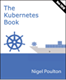 The Kubernetes Book: Version 3 - November 2018
