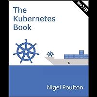 The Kubernetes Book: Version 3 - November 2018 (English Edition)