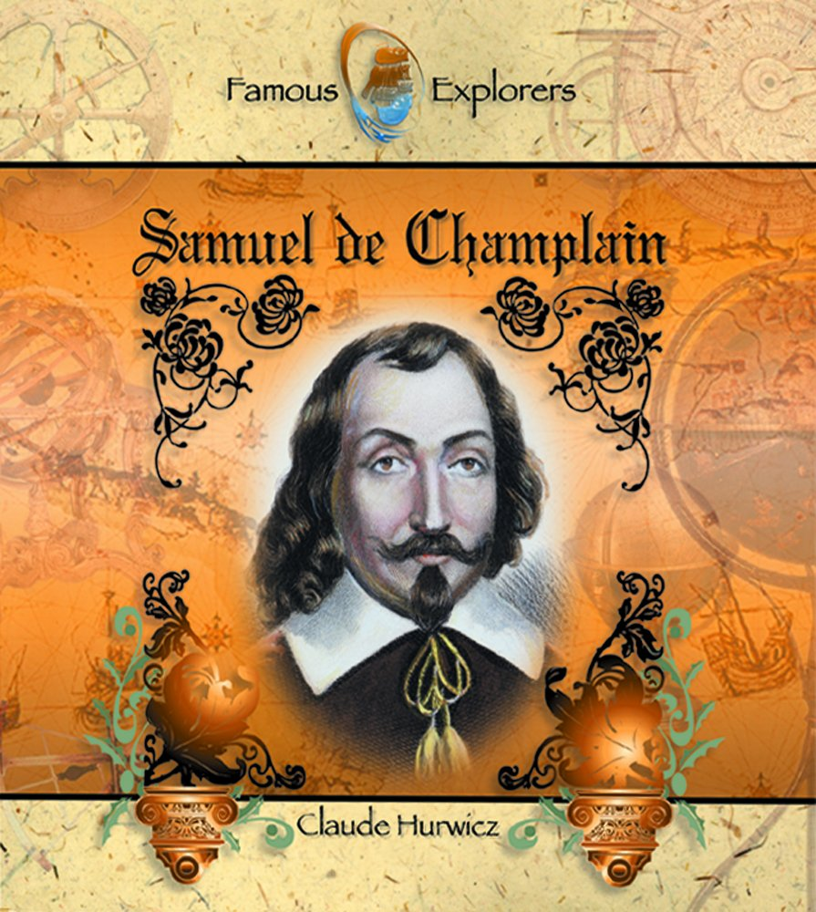 essay on samuel de champlain An essay or paper on samuel de champlain and william bradford in the early history of colonization in north america, samuel de champlain and william bradford were both instrumental in establishing written records of the period and the experiences of those first intrepid explorers and colonist.
