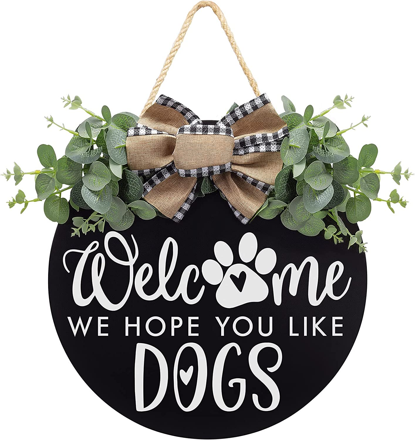 Welcome We Hope You Like Dogs Farmhouse Door Sign for Front Door Decor with Eucalyptus Leaves and Buffalo Plaid Bow - Welcome Dogs Wreath Sign Door Hanger for Dogs Lovers Housewarming Gift Home Décor
