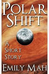 Polar Shift Kindle Edition