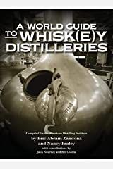 A World Guide to Whisk(e)y Distilleries Paperback