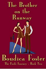The Brother on the Runway (The Fools Journey Book 2) Kindle Edition