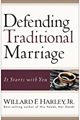Defending Traditional Marriage: It Starts with You (English Edition) eBook Kindle