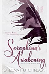 Seraphina's Awakening (The Seraphina Series Book 1) Kindle Edition