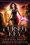 The Cursed Key, Volume 1: A New Adult Urban Fantasy Romance Novel