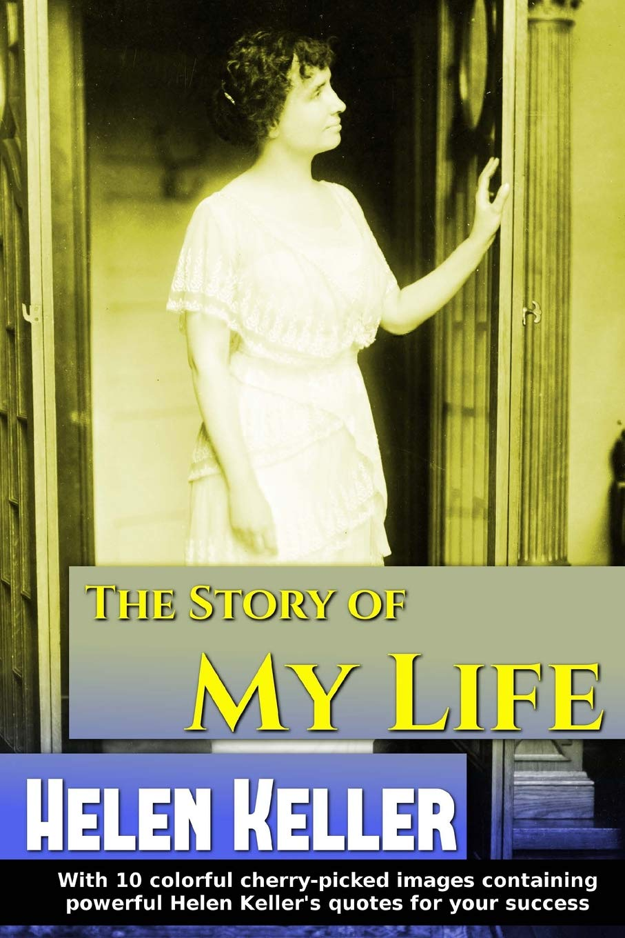 Download The Story of My Life (Golden Classics) (Volume 23) pdf