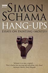 Hang-Ups: Essays on Painting (Mostly) Kindle Edition