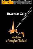 Blitzed City: A Birmingham Childhood