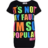 Girls Top Kids It's Not My Fault I Am So Popular Print T Shirt Tops 7-13 Years