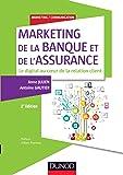 Marketing de la banque et de l'assurance - 2e éd. - Le digital au coeur de la relation client